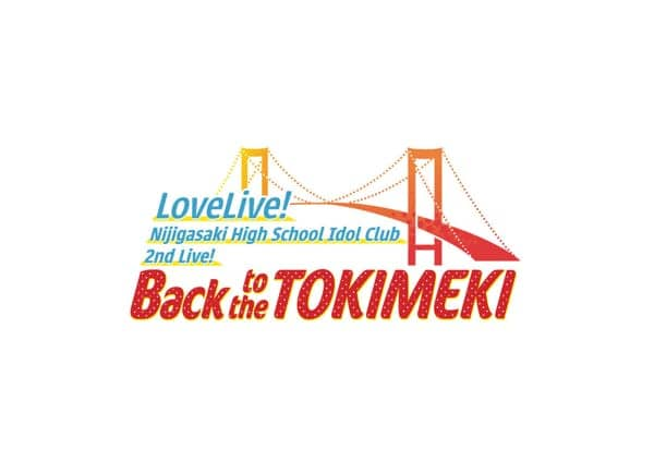 2nd Live! Back to the TOKIMEKI